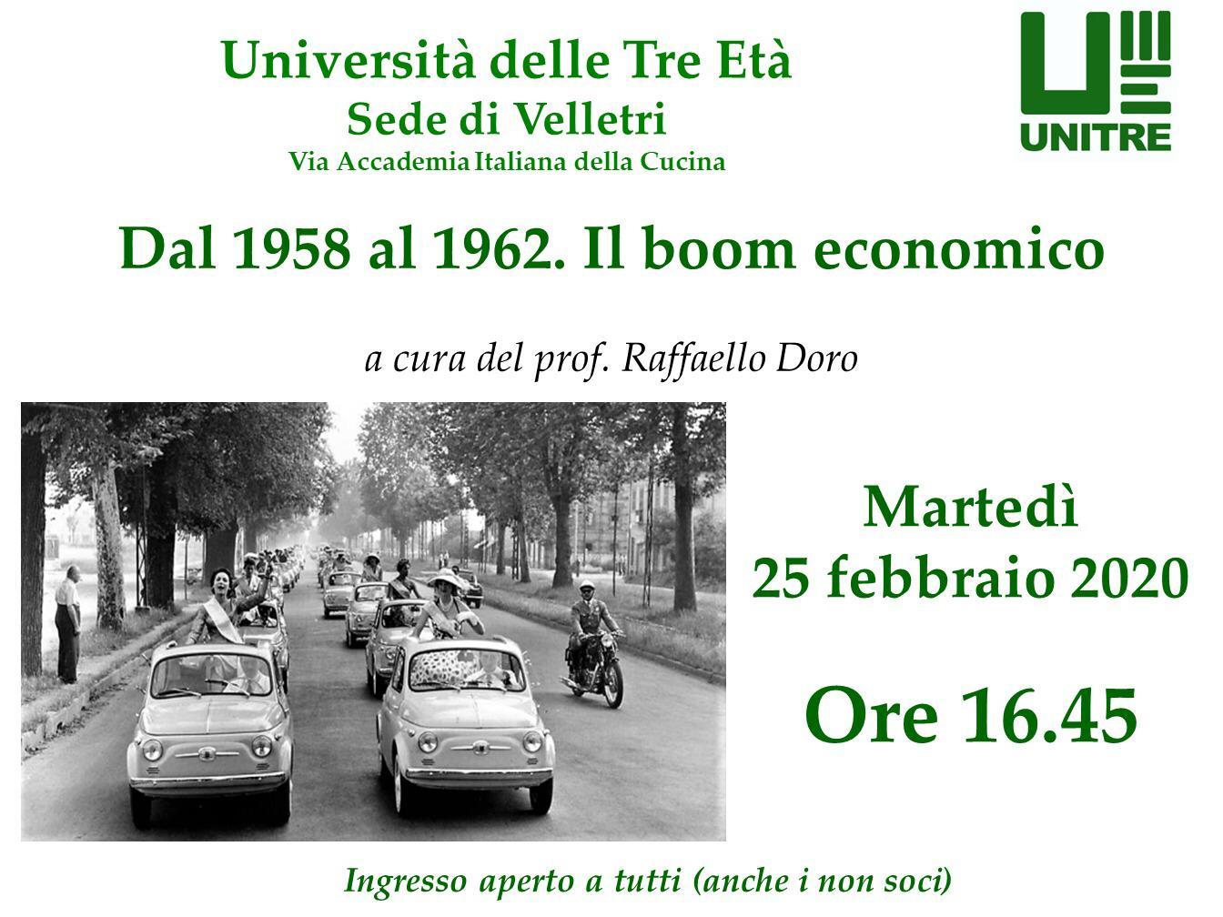 """25/02/2020 ore 16.45: """"Dal 1958 – 1962. Il boom economico."""""""